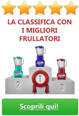 I migliori frullatori la classifica con recensioni for Classifica cucine migliori